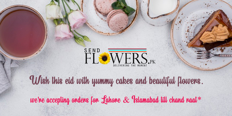 flowers and cake delivery on this eid in Pakistan - sendflowers.pk