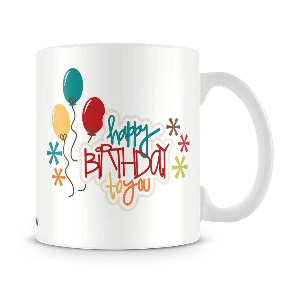 Birthday To You Mug White - SendFlowers.pk