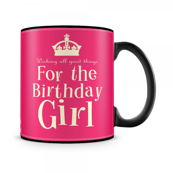 For The Birthday Girl Mug Black - SendFlowers.pk