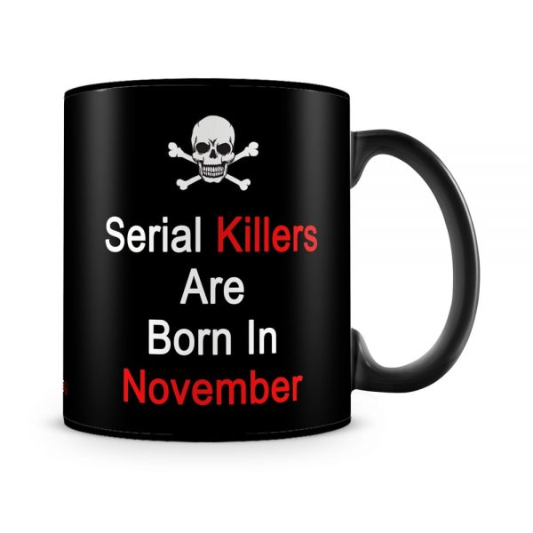 November Serial Killers Mug Black - SendFlowers.pk