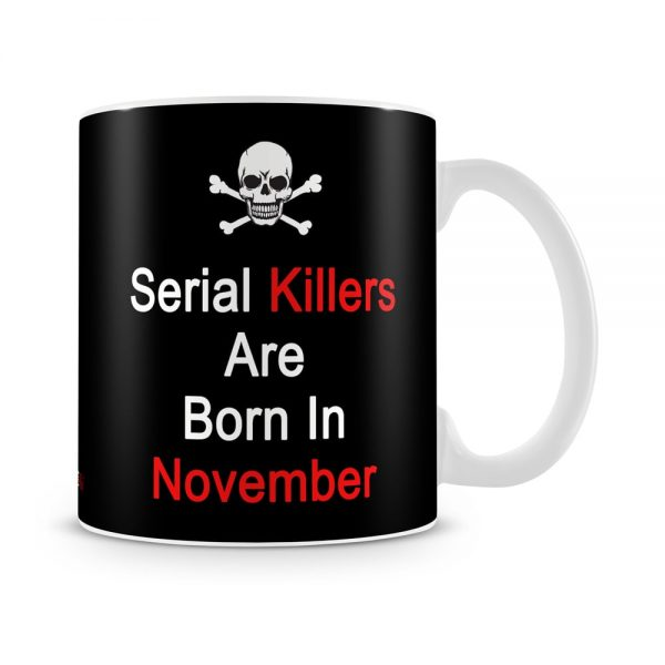 November Serial Killers Mug White - SendFlowers.pk