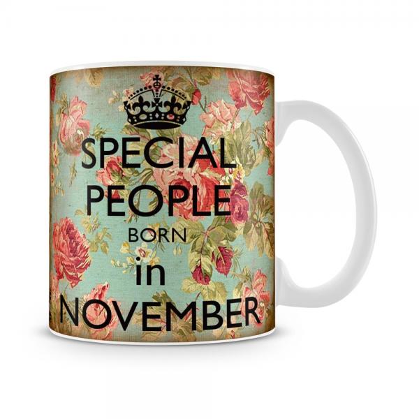 Special People Born In November Mug White - SendFlowers.pk