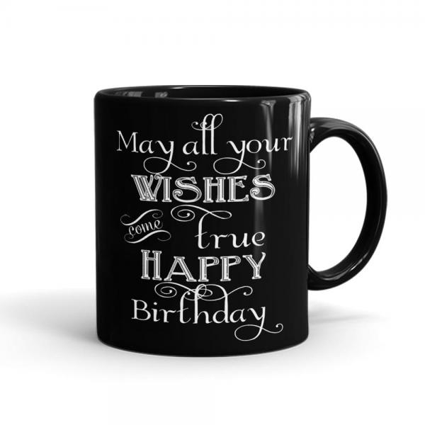 Wishes Come True Birthday Mug Black - SendFlowers.pk