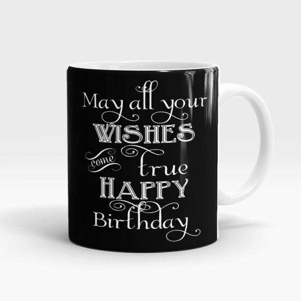 Wishes Come True Birthday Mug White - SendFlowers.pk